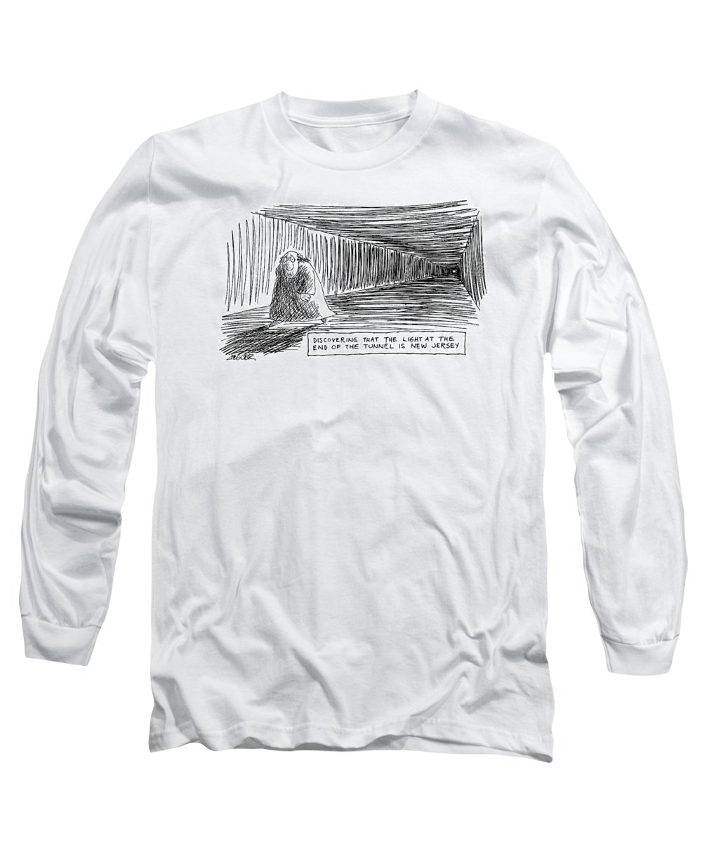 'discovering That The Light At The End Of The Tunnel Is New Jersey' (man Walks In Tunnel Away From The  Light. ) Regional Long Sleeve T-Shirt featuring the drawing Discovering That The Light At The End by Jack Ziegler