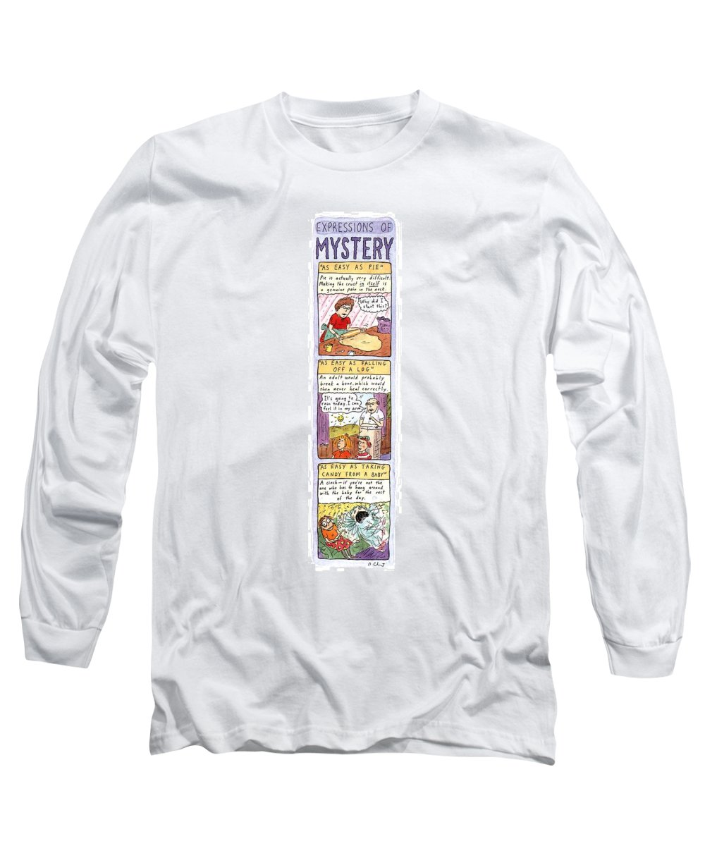 Expressions Of Mystery  Jan. 1 Long Sleeve T-Shirt featuring the drawing Expressions Of Mystery by Roz Chast