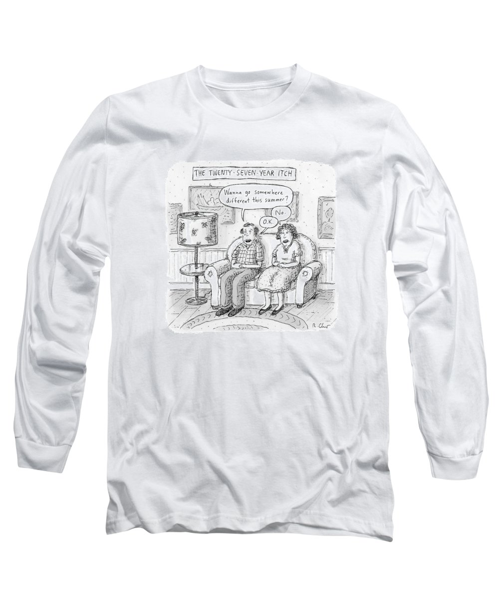 The 27-year-itch. Summer Long Sleeve T-Shirt featuring the drawing Husband And Wife Discuss Summer Plans On A Couch by Roz Chast