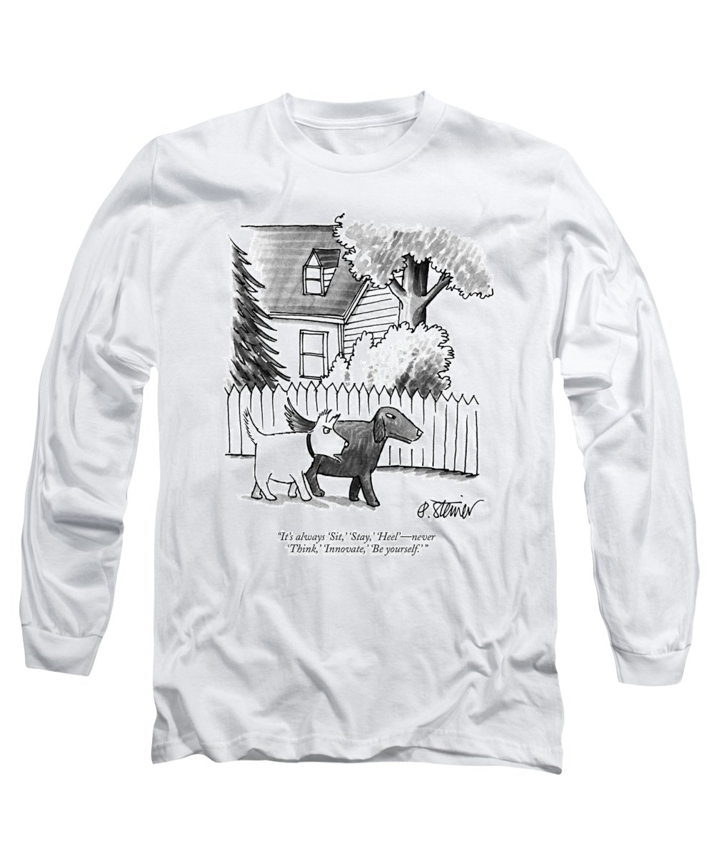 It's Always 'sit Long Sleeve T-Shirt featuring the drawing It's Always Sit by Peter Steiner