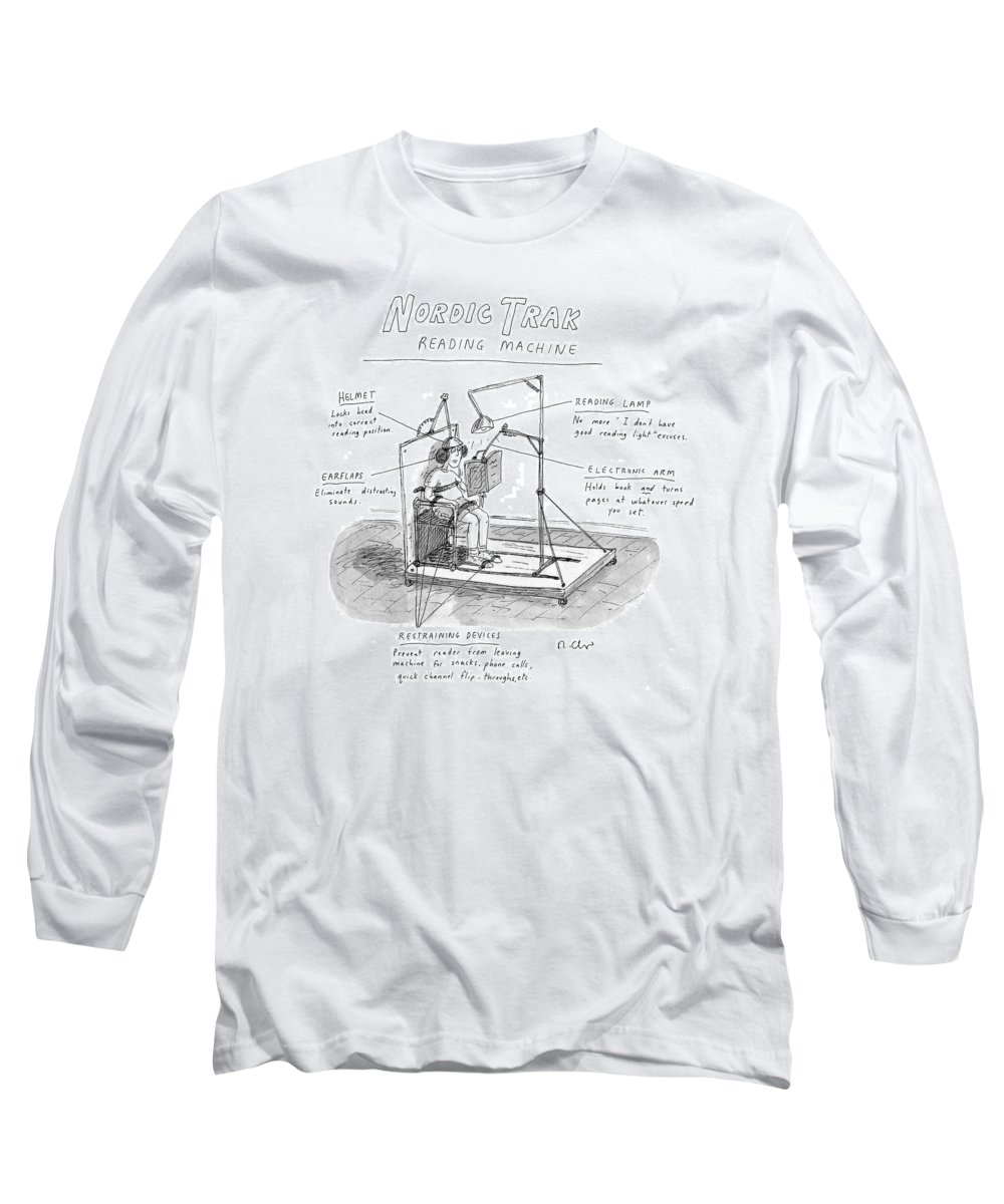 (woman On Nordic Track Reading Machine.) Fitness Long Sleeve T-Shirt featuring the drawing New Yorker December 28th, 1998 by Roz Chast