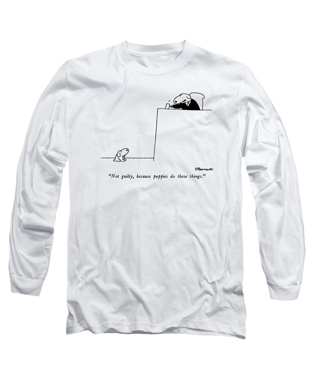 not Guilty Long Sleeve T-Shirt featuring the drawing Not Guilty, Because Puppies Do These Things by Charles Barsotti