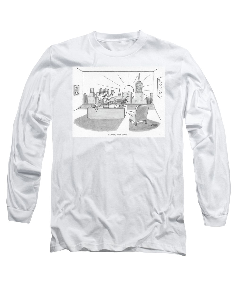 88347 Jzi Jack Ziegler (executive Bids Good-bye To Sun As It Sets Behind Skyline.) Arrogant Behind Bids City Class Cliche Cliches Executive Expressions Good-bye Italian Language Manhattan Money New Opulence Pompous Rich Sets Skyline Skyscraper Sun Sunrise Sunset Upper Urban Wealth Wealthy Wordplay York Long Sleeve T-Shirt featuring the drawing Thanks, Baby. Ciao by Jack Ziegler