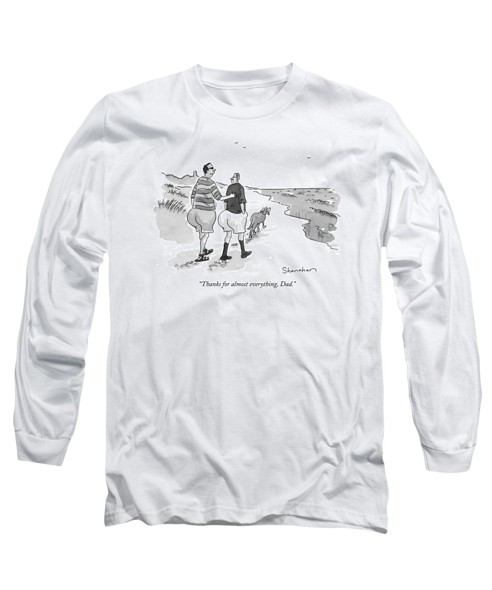 Fathers Long Sleeve T-Shirt featuring the drawing Thanks For Almost Everything by Danny Shanahan