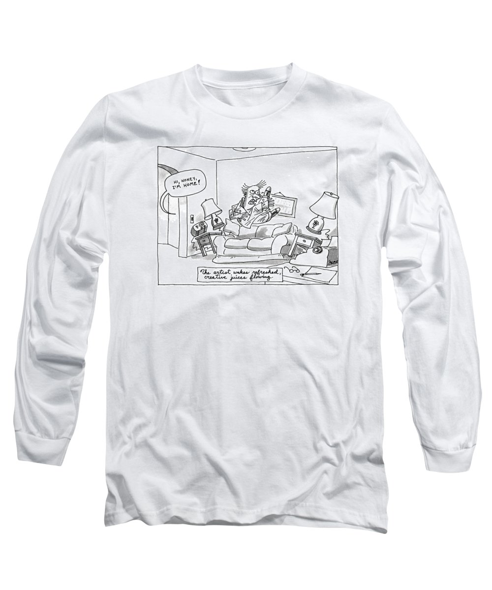 The Artist Wakes Refreshed Long Sleeve T-Shirt featuring the drawing The Artist Wakes Refreshed by Jack Ziegler
