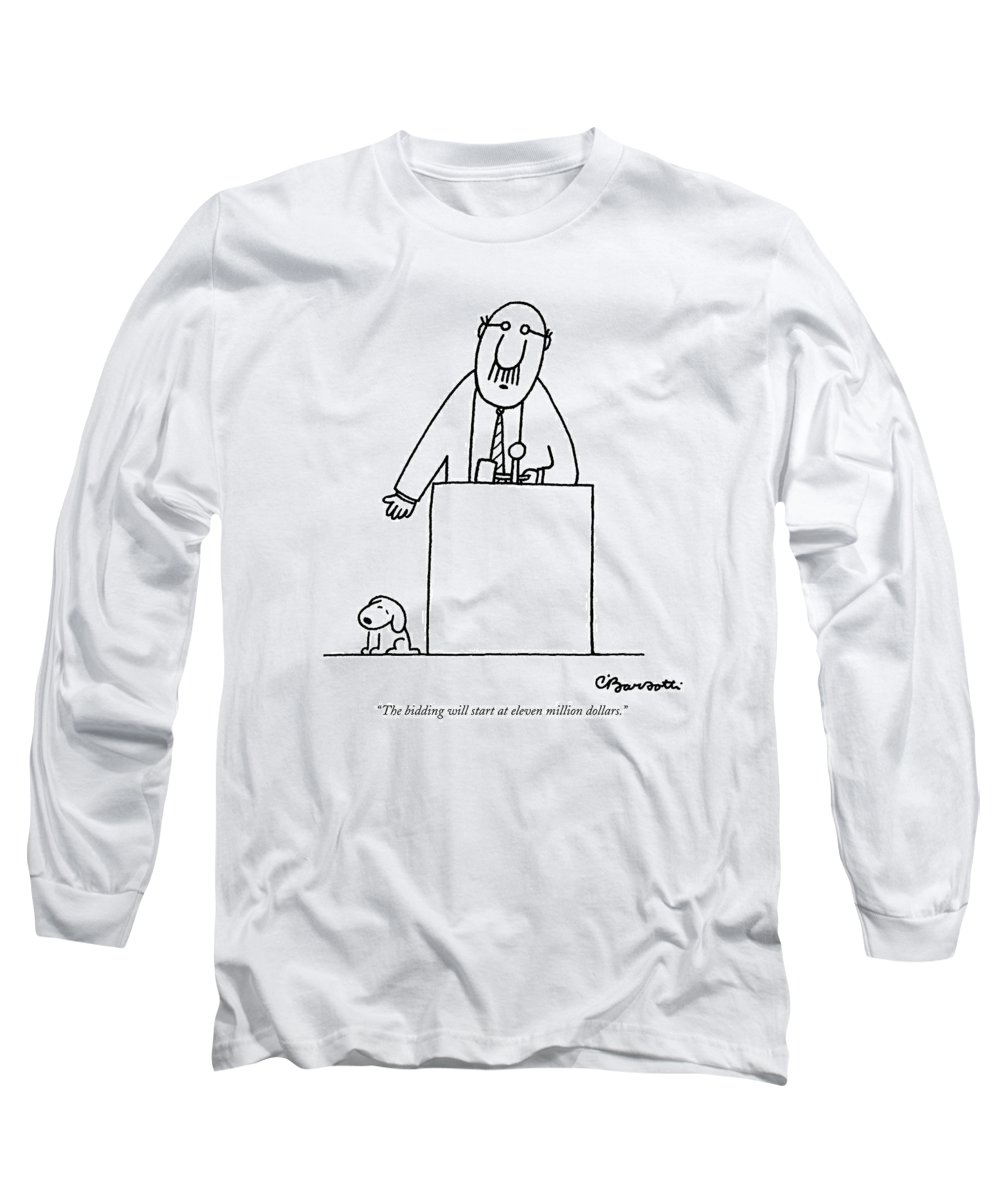 Auctioneer Long Sleeve T-Shirt featuring the drawing The Bidding Will Start At Eleven Million Dollars by Charles Barsotti