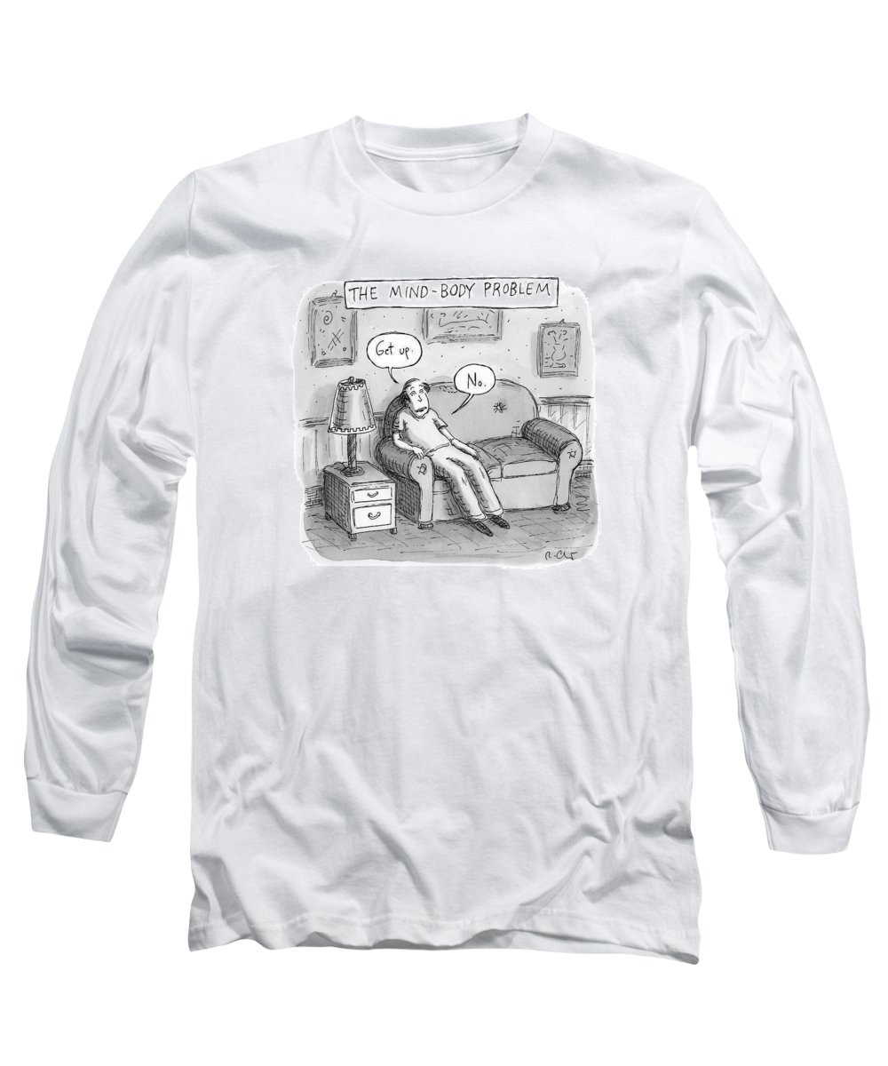 The Mind-body Problem Decision Long Sleeve T-Shirt featuring the drawing The Mind Body Problem by Roz Chast