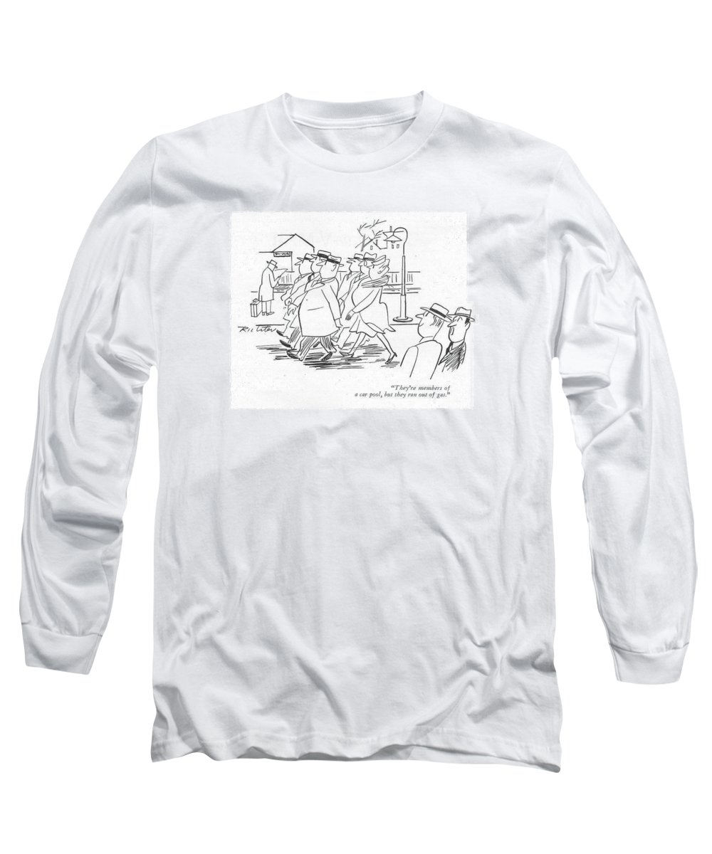 113171 Mri Mischa Richter Six People Walk Down The Street In Rows. Automobiles Autos Cars Commute Commuters Down Drive Driving Effort Front Fuel Fuels Gasoline Group Groups Home Lack People Ration Rationing Routine Rows Scarcity Shortage Six Street Two Walk Walking War Wartime World Wwii Long Sleeve T-Shirt featuring the drawing They're Members Of A Car Pool by Mischa Richter