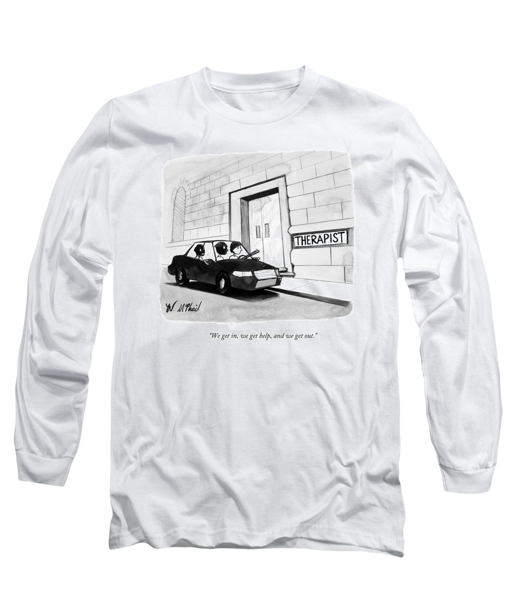 Therapy Long Sleeve T-Shirt featuring the drawing Three Robbers Sit In A Car Outside A Building by Will McPhail
