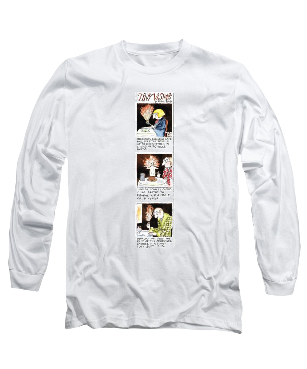 Tiny Visions (three Illustrations Depicting Saints And Angels Appearing To Ordinary Citizens Through Rotelle Pasta Long Sleeve T-Shirt featuring the drawing Tiny Visions by Victoria Roberts