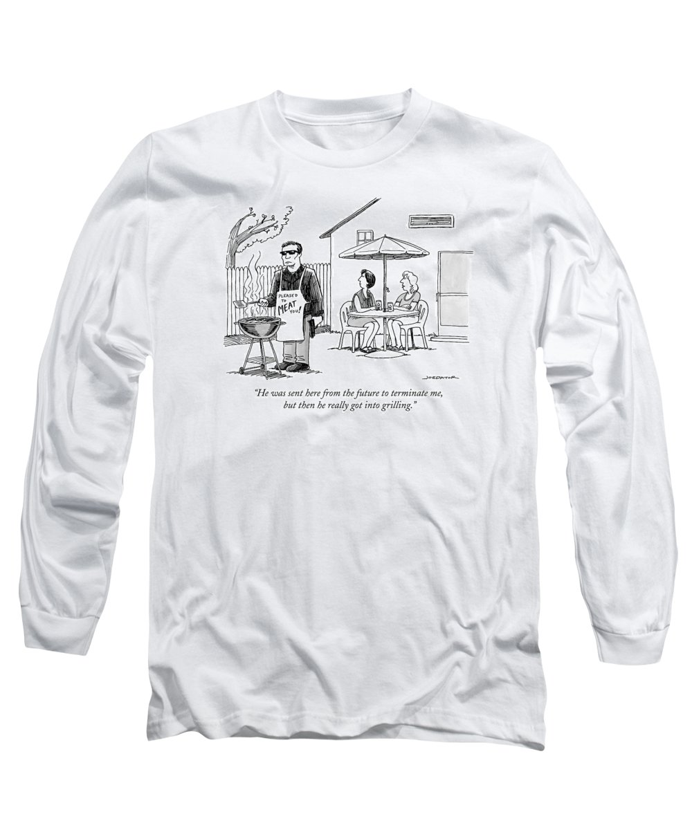 He Was Sent Here From The Future To Terminate Me Long Sleeve T-Shirt featuring the drawing He Was Sent Here From The Future To Terminate Me by Joe Dator