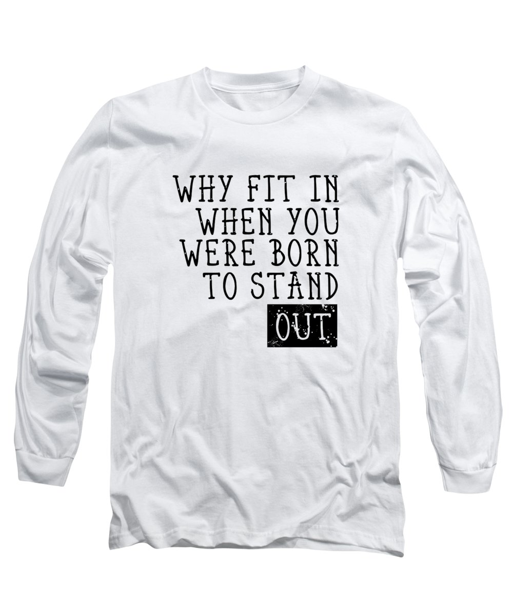 Abstract Long Sleeve T-Shirt featuring the photograph Born To Stand Out by Melanie Viola