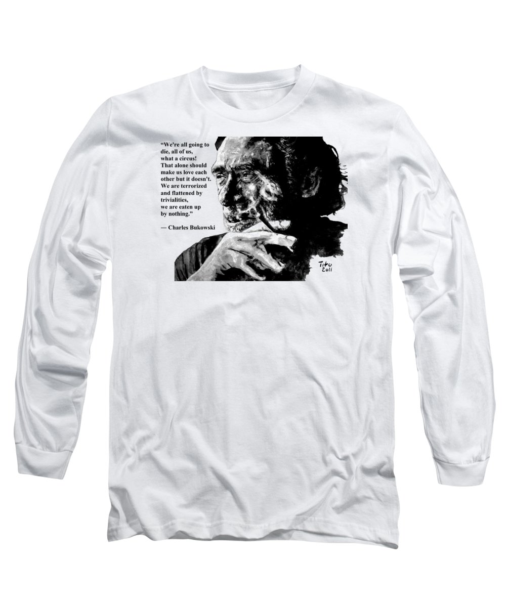 Charles Long Sleeve T-Shirt featuring the painting Charles Bukowski by Richard Tito
