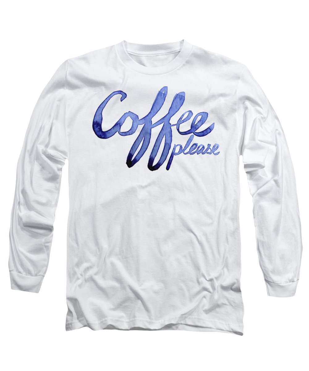 Coffee Long Sleeve T-Shirt featuring the painting Coffee Please by Olga Shvartsur