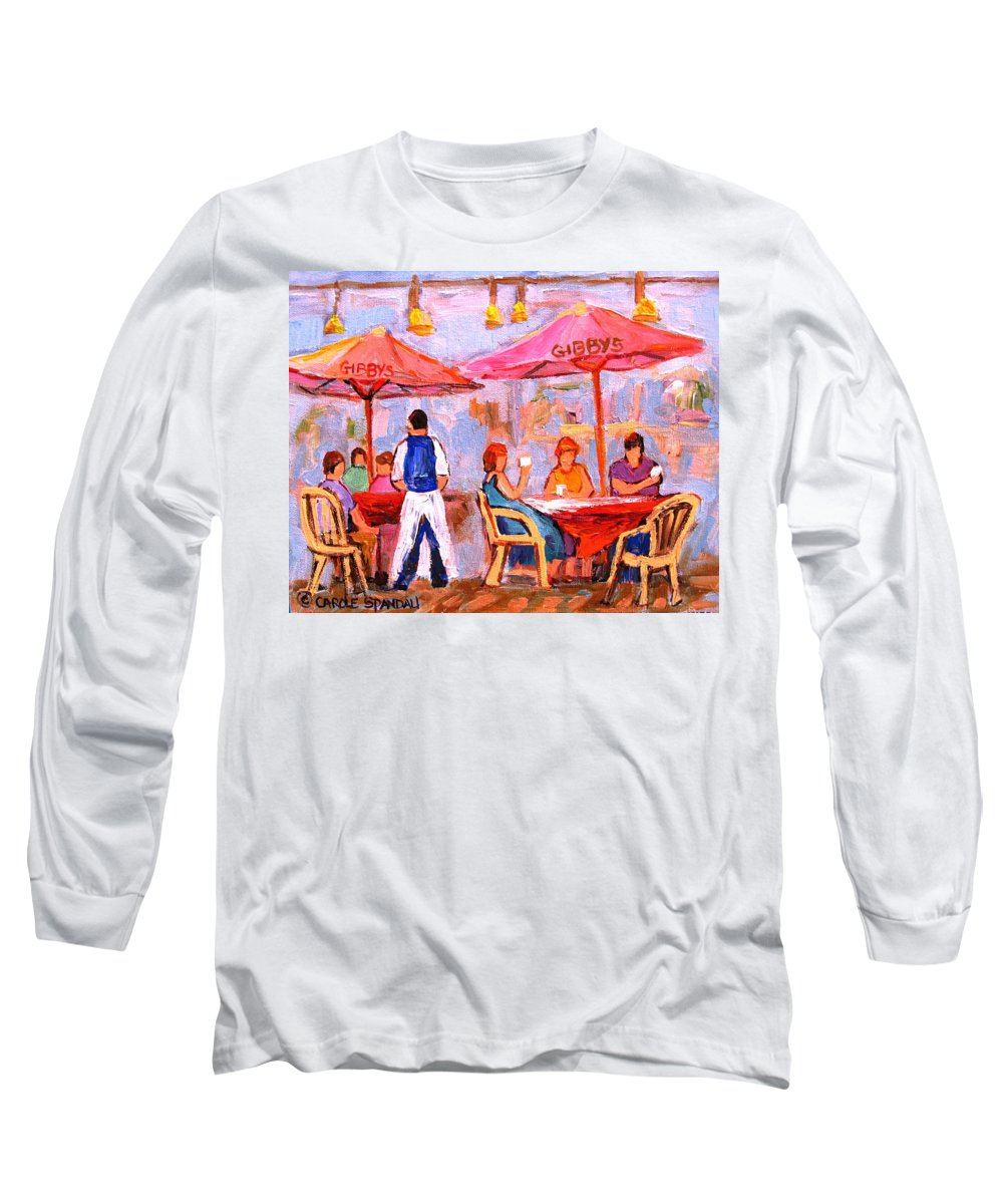 Gibbys Restaurant Montreal Street Scenes Long Sleeve T-Shirt featuring the painting Gibbys Cafe by Carole Spandau
