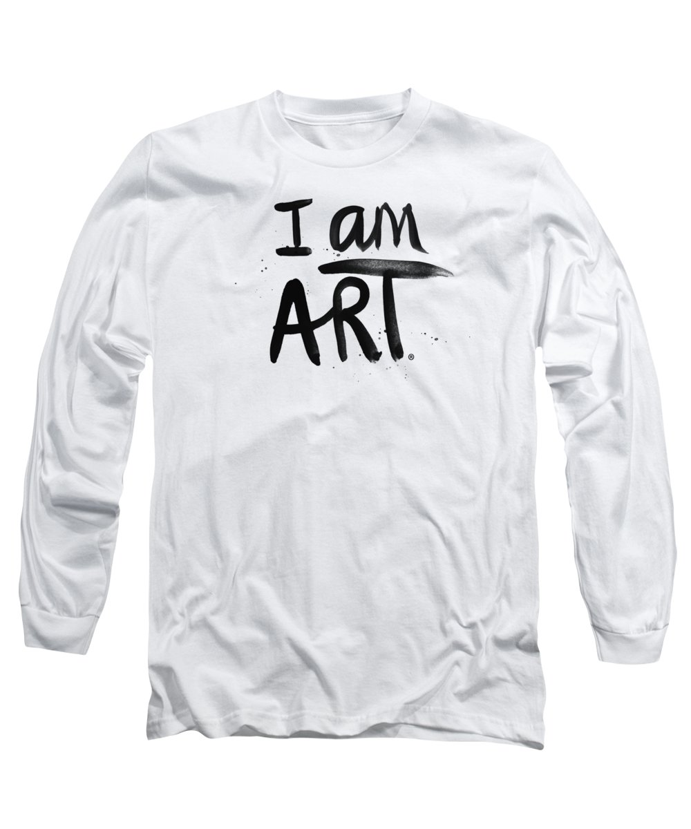 Art Long Sleeve T-Shirt featuring the mixed media I AM ART black ink - Art by Linda Woods by Linda Woods