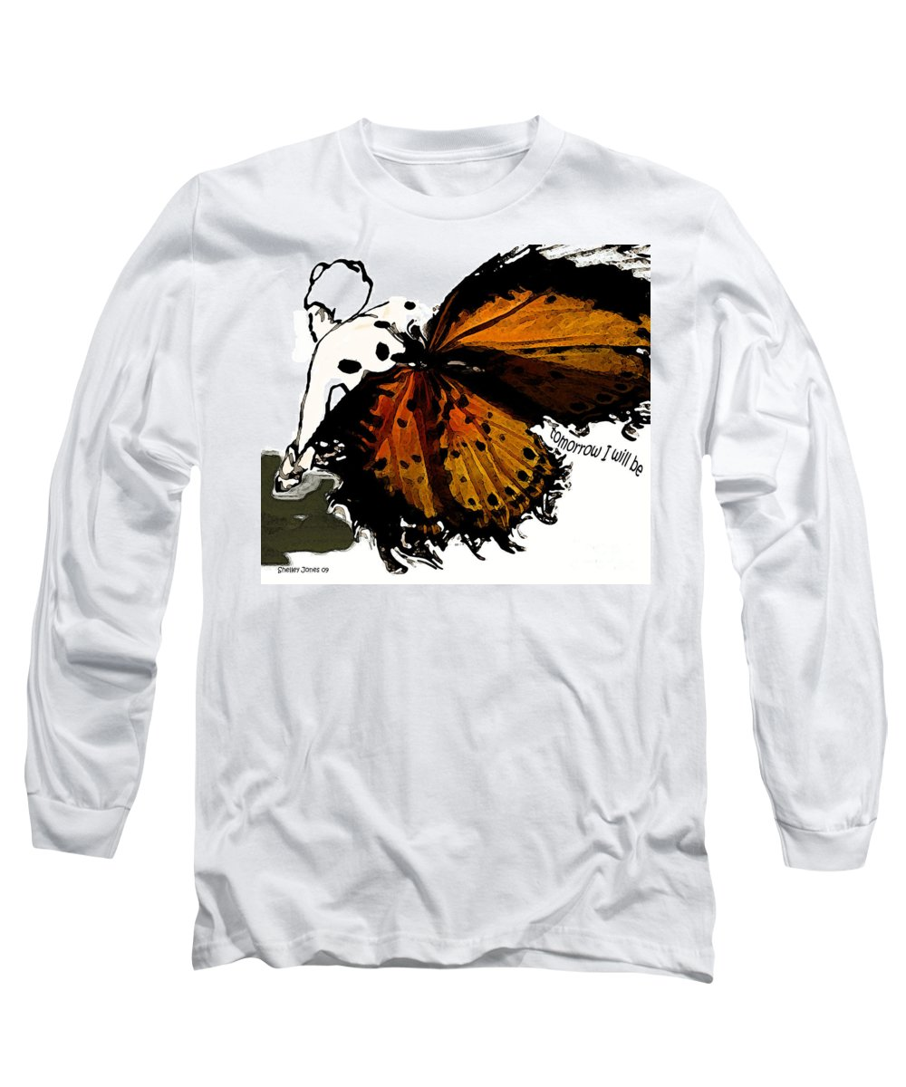 Woman Long Sleeve T-Shirt featuring the digital art Tomorrow I Will Be by Shelley Jones