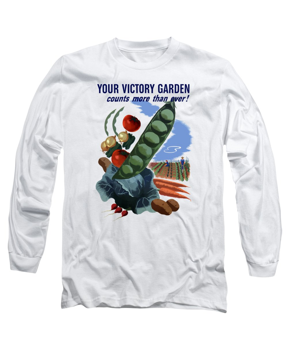 Vegetables Long Sleeve T-Shirt featuring the painting Your Victory Garden Counts More Than Ever by War Is Hell Store