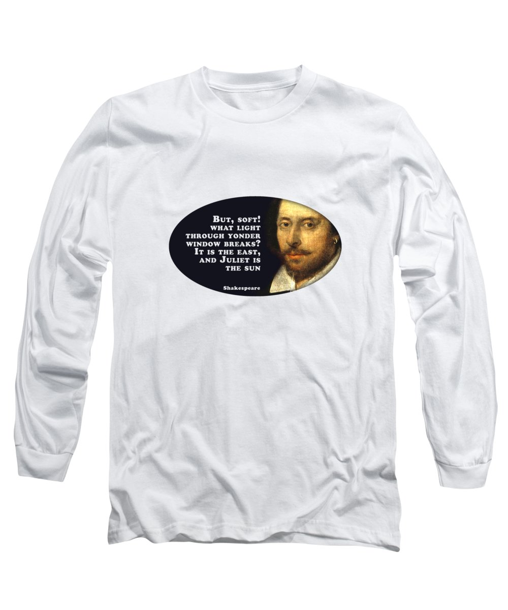 But Long Sleeve T-Shirt featuring the digital art What Light Through Yonder Window Breaks? #shakespeare #shakespearequote by TintoDesigns