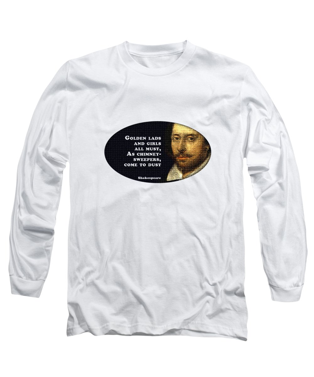 Golden Long Sleeve T-Shirt featuring the digital art Golden Lads #shakespeare #shakespearequote by TintoDesigns