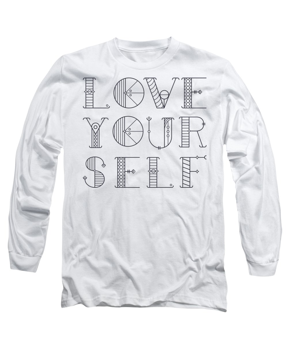 Inspirational Long Sleeve T-Shirt featuring the digital art Love Yourself by Passion Loft