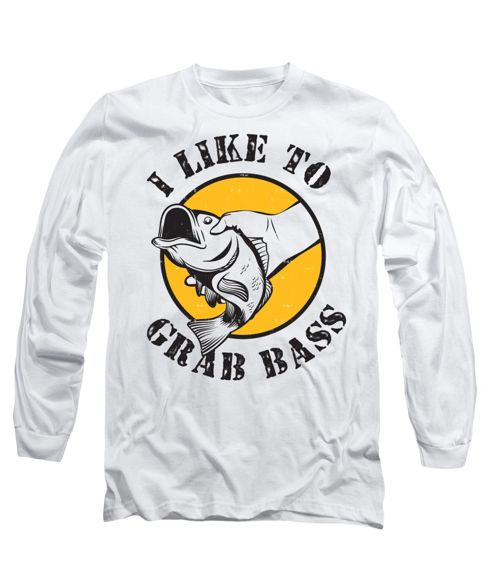 Fishing Puns Long Sleeve T-Shirt featuring the digital art I Like To Grab Bass by Passion Loft
