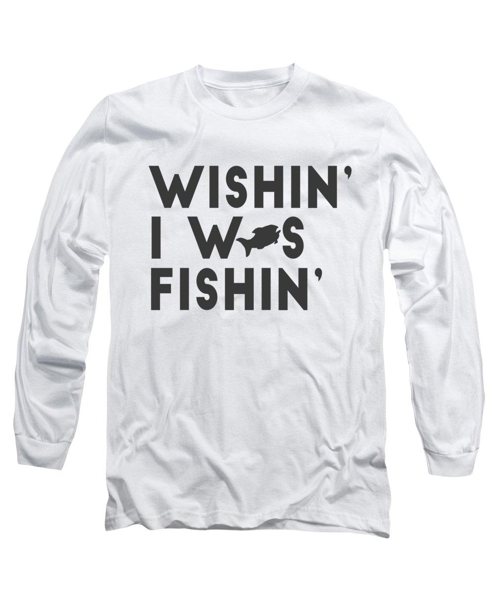 Angler Long Sleeve T-Shirt featuring the digital art Wishin I Was Fishin by Passion Loft