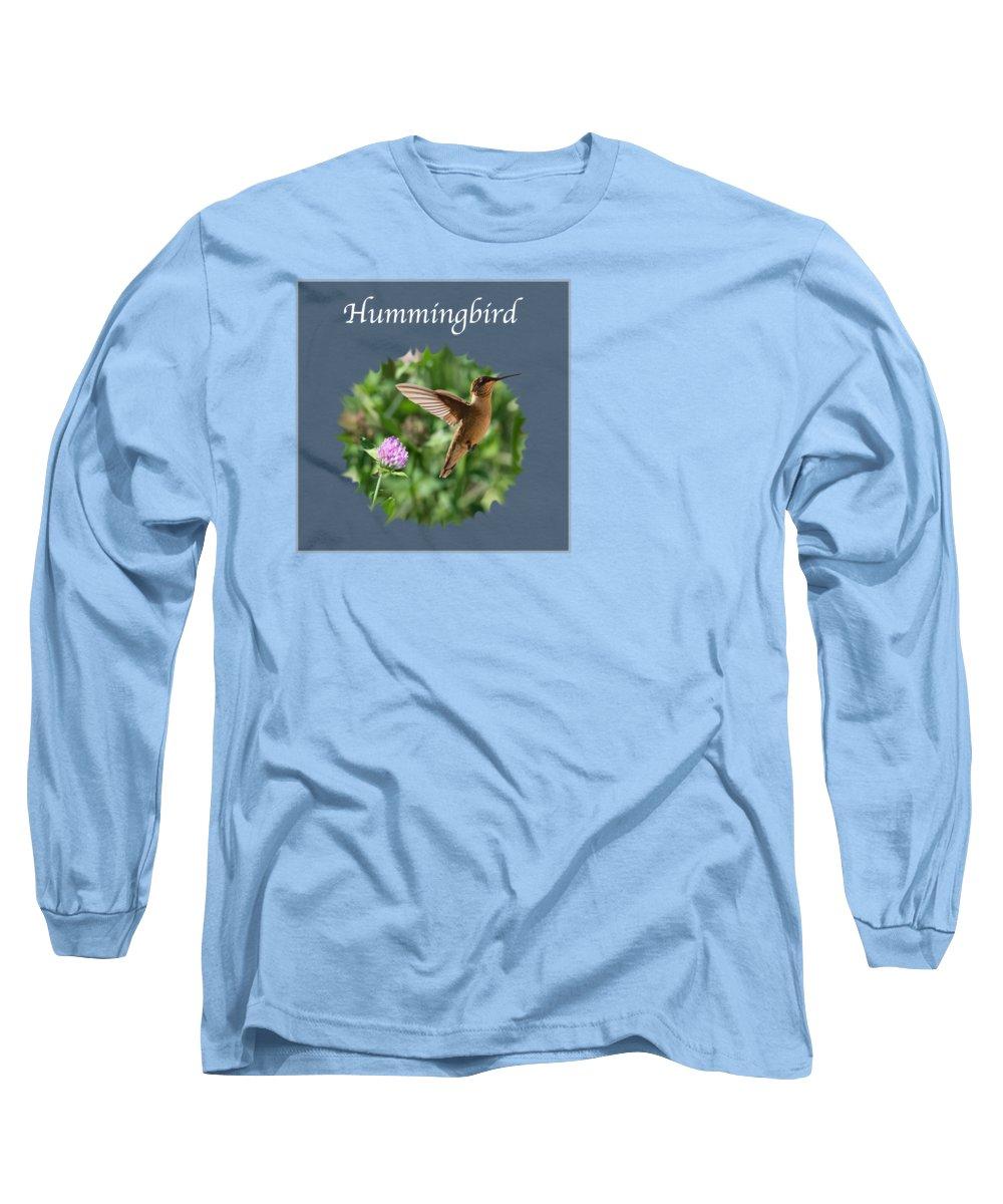 Hummingbird Long Sleeve T-Shirt featuring the photograph Hummingbird by Jan M Holden