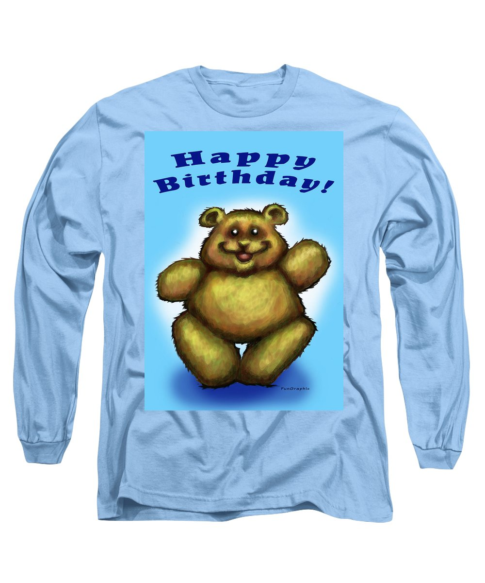 Happy Birthday Long Sleeve T-Shirt featuring the greeting card Happy Birthday Bear by Kevin Middleton