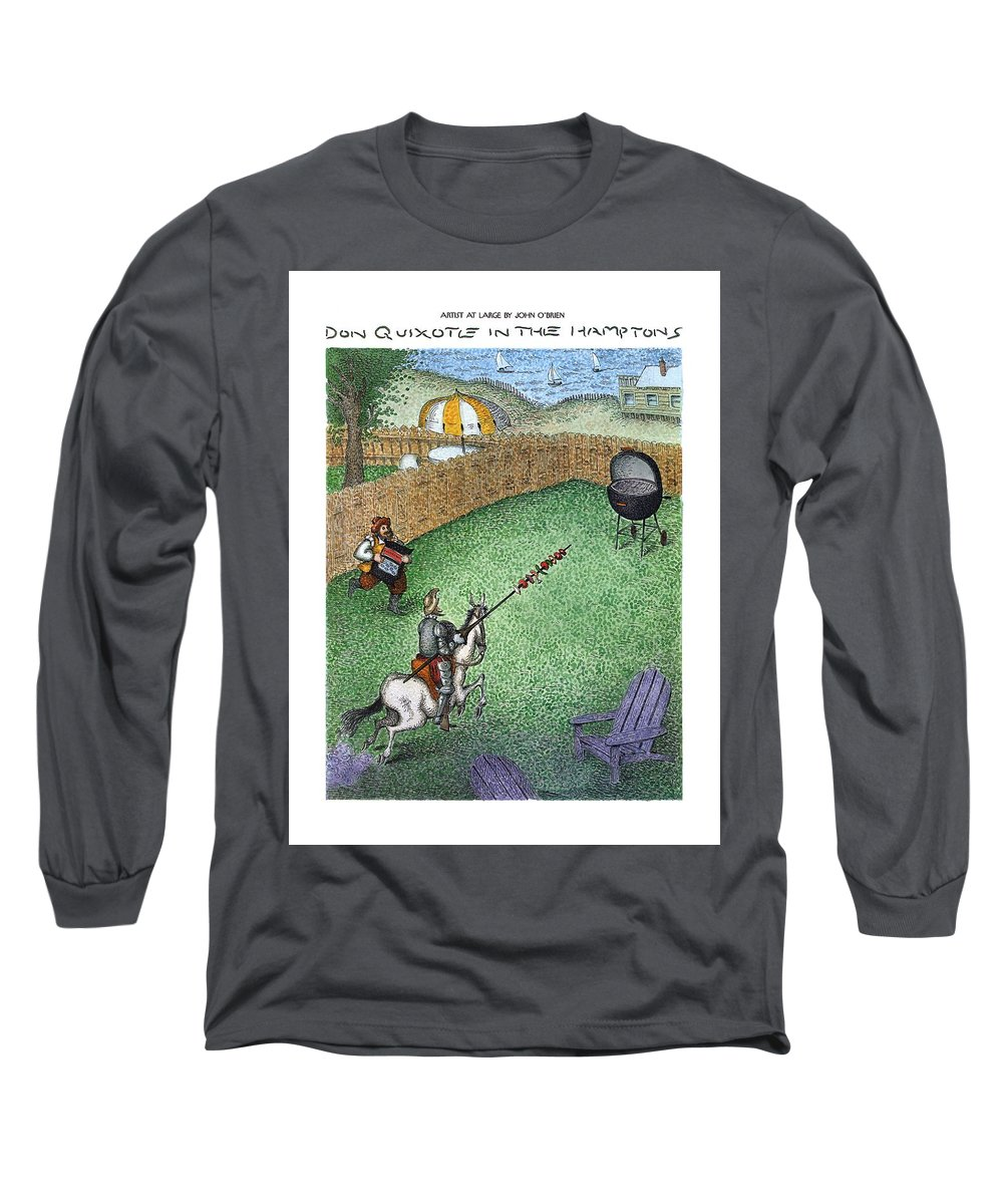 Don Quixote In The Hamptons (don Quixote On Horseback Long Sleeve T-Shirt featuring the drawing Don Quixote In The Hamptons by John O'Brien