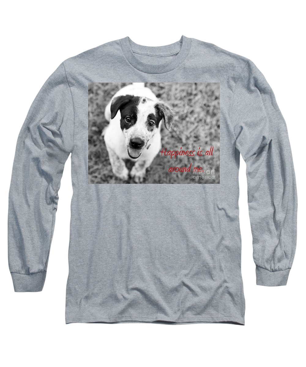 Puppy Long Sleeve T-Shirt featuring the photograph Happiness Is All Around Me by Amanda Barcon