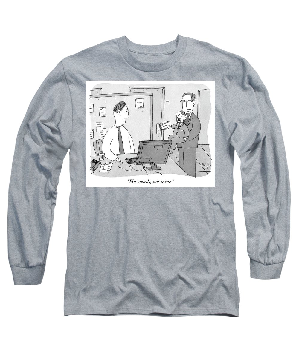 His Words Long Sleeve T-Shirt featuring the drawing His Words Not Mine by Peter C Vey
