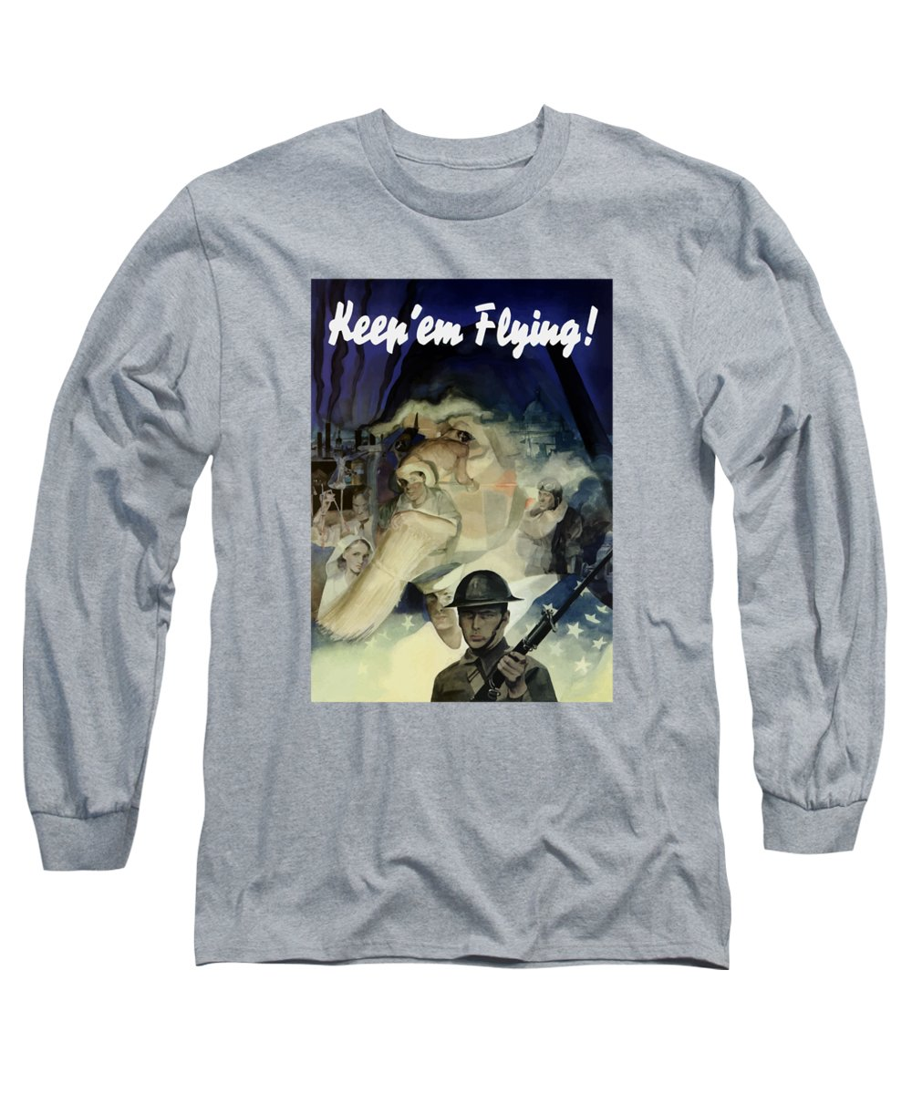 Army Long Sleeve T-Shirt featuring the painting Keep 'em Flying - Uncle Sam by War Is Hell Store