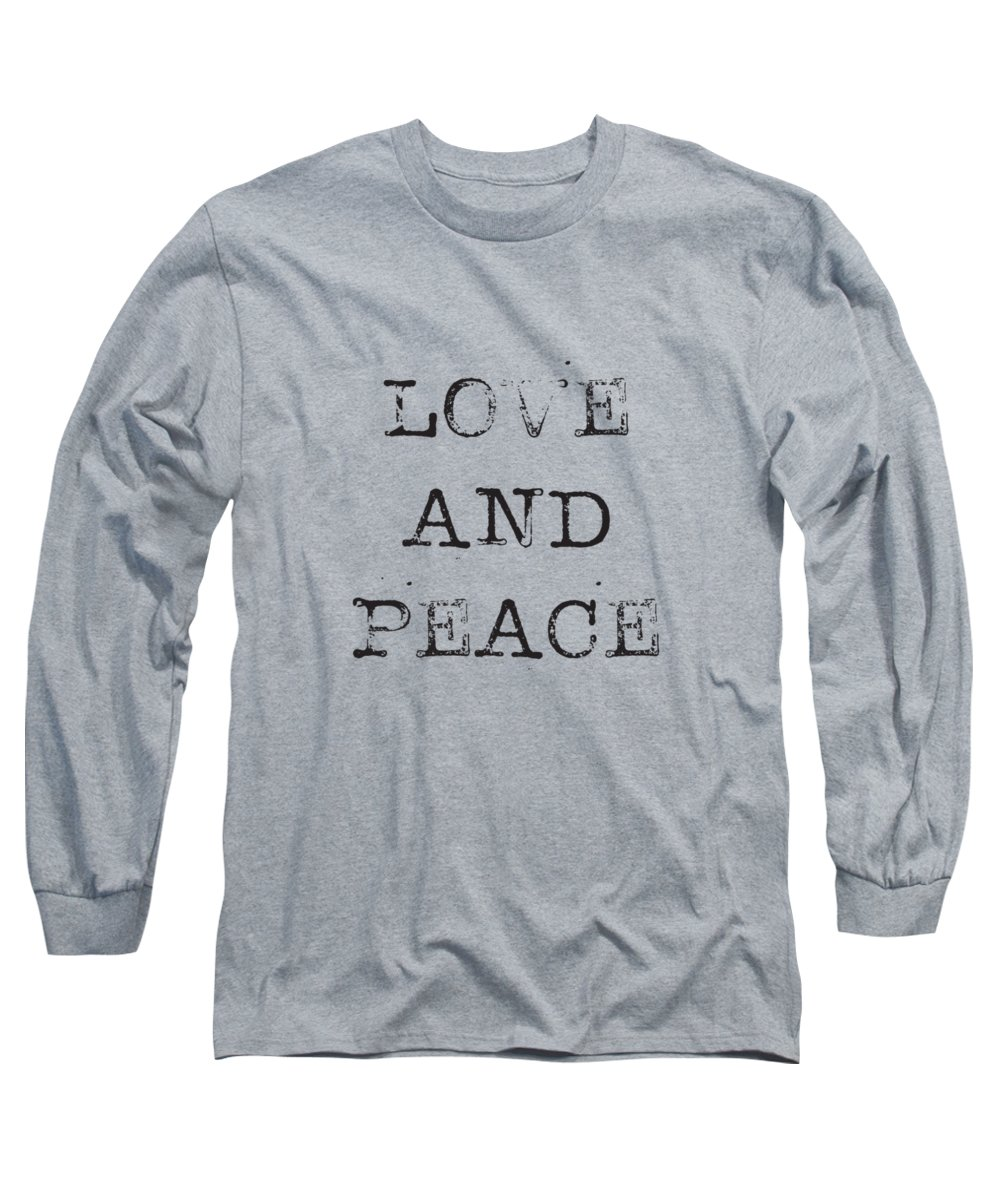 Love Long Sleeve T-Shirt featuring the digital art Love and Peace by Kathleen Wong