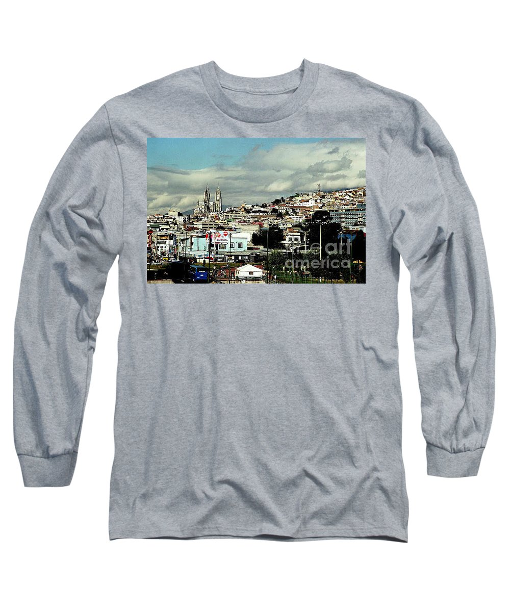 Ecuador Long Sleeve T-Shirt featuring the photograph Quito by Kathy McClure