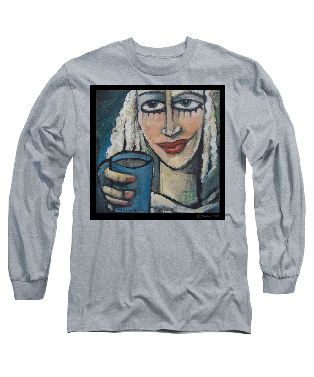 Pleasant Long Sleeve T-Shirt featuring the painting She Had Some Dreams... by Tim Nyberg