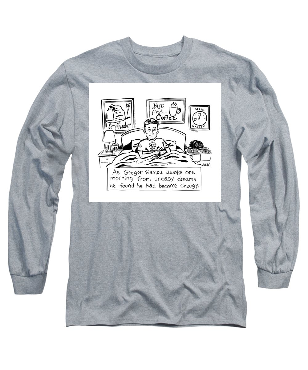 As Gregor Samsa Awoke One Morning From Uneasy Dreams He Found He Had Become Cheugy Long Sleeve T-Shirt featuring the drawing Becoming Cheugy by Jason Adam Katzenstein