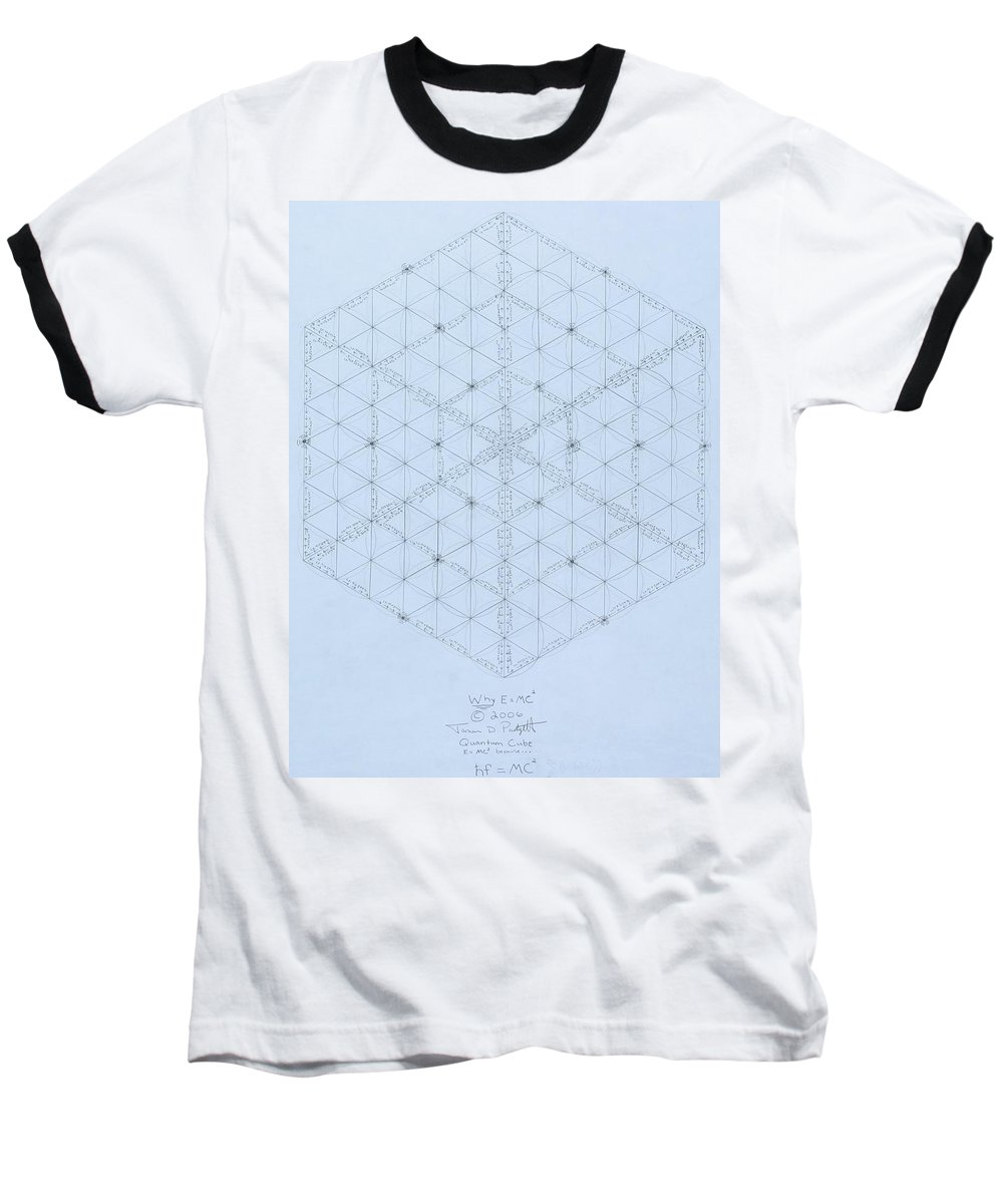 Energy Baseball T-Shirt featuring the drawing Why Energy Equals Mass Times The Speed Of Light Squared by Jason Padgett