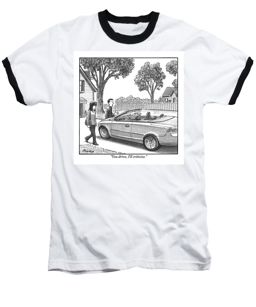 Arguments Baseball T-Shirt featuring the drawing A Woman And Man Are Walking From Their House by Harry Bliss