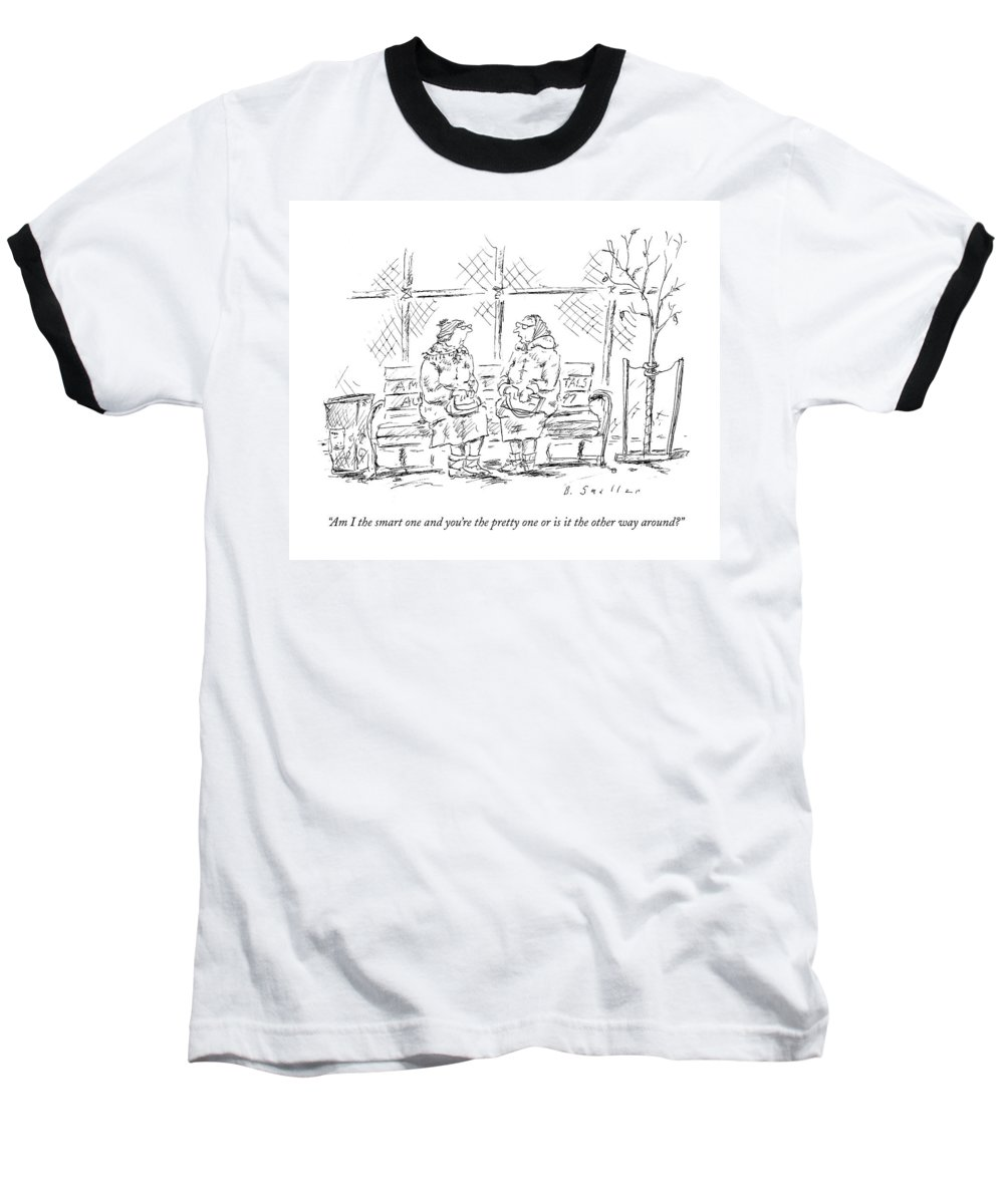 Smart Baseball T-Shirt featuring the drawing Am I The Smart One And You're The Pretty One Or by Barbara Smaller