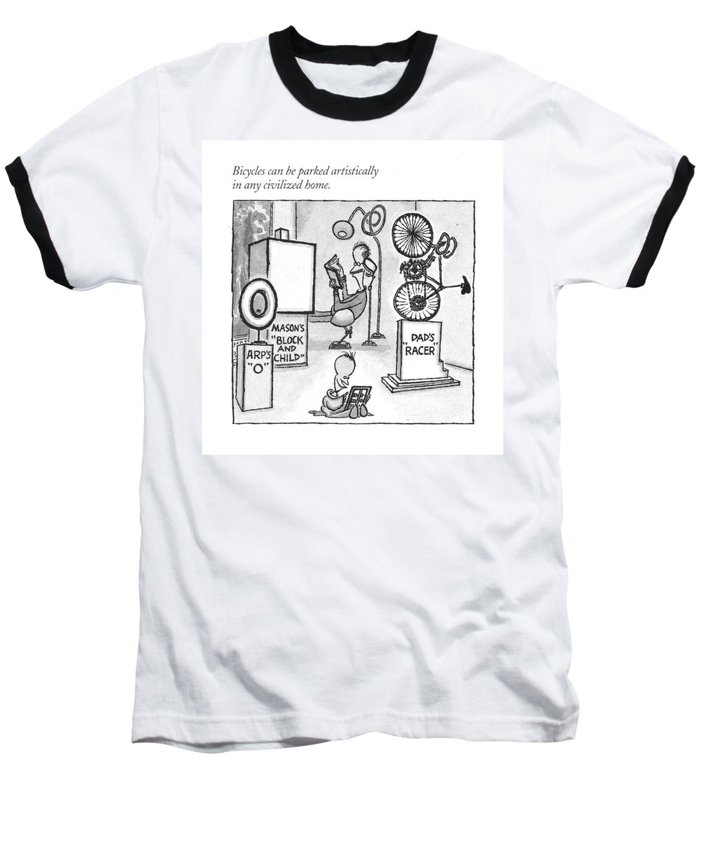 118947 Aro Arnold Roth Bicycles Can Be Parked Artistically In Any Civilized Home.  (montage About Bikes In The New York City.) Art Artist Artistic Artwork City Crime Criminal Criminals Crook Manhattan Mug Mugger Mugging Neighborhoods New Nyc Regional Rob Robber Robbery Thief Thieves Urban York Baseball T-Shirt featuring the drawing Bicycles Can Be Parked Artistically In Any by Arnold Roth