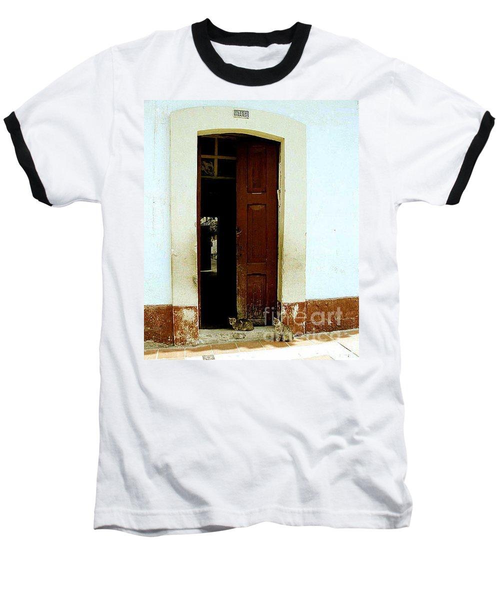 Cats Baseball T-Shirt featuring the photograph Dos Puertas Con Dos Gatos by Kathy McClure