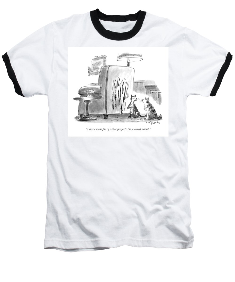 Artists Baseball T-Shirt featuring the drawing I Have A Couple Of Other Projects I'm Excited by Mike Twohy