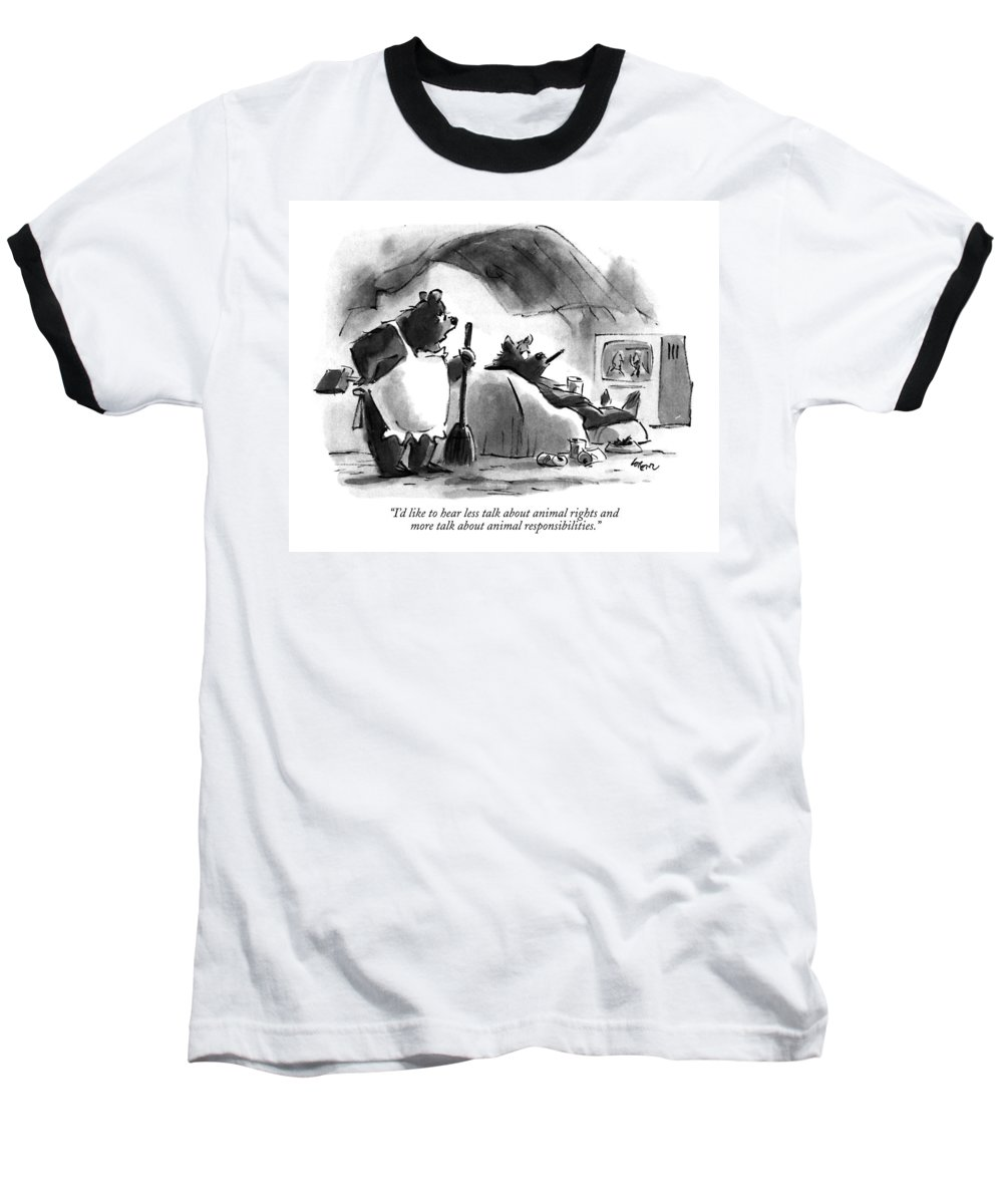 Relationships Baseball T-Shirt featuring the drawing I'd Like To Hear Less Talk About Animal Rights by Lee Lorenz