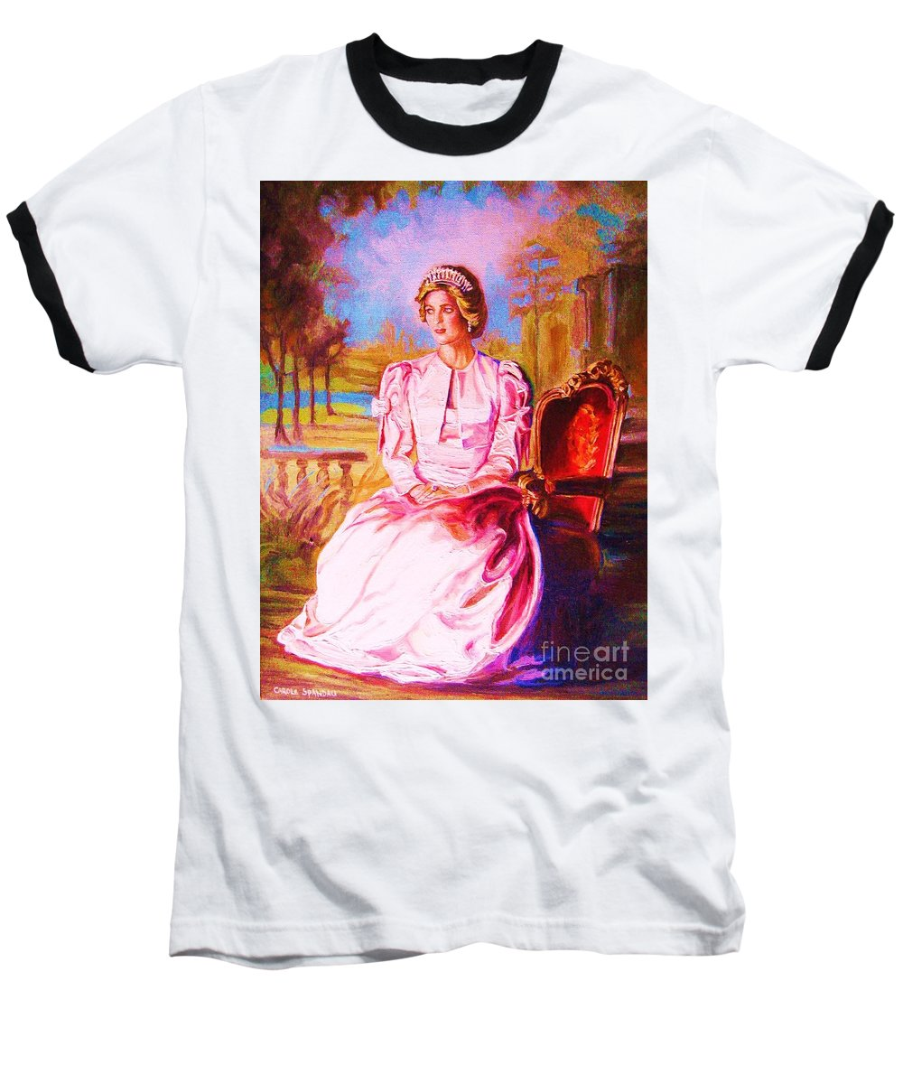 Princess Diana Baseball T-Shirt featuring the painting Lady Diana Our Princess by Carole Spandau