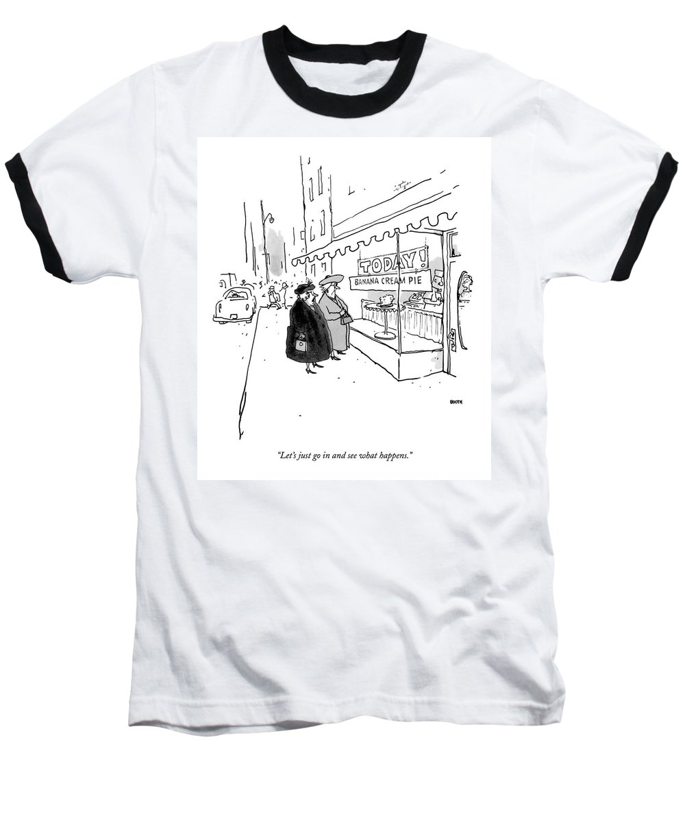 10/20 Baseball T-Shirt featuring the drawing Let's Just Go In And See What Happens by George Booth
