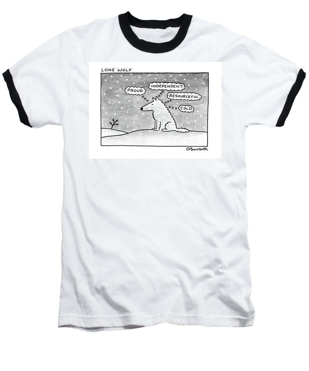 (lone Wolf: Title. A Wolf Sits In The Snow Baseball T-Shirt featuring the drawing Lone Wolf: by Charles Barsotti