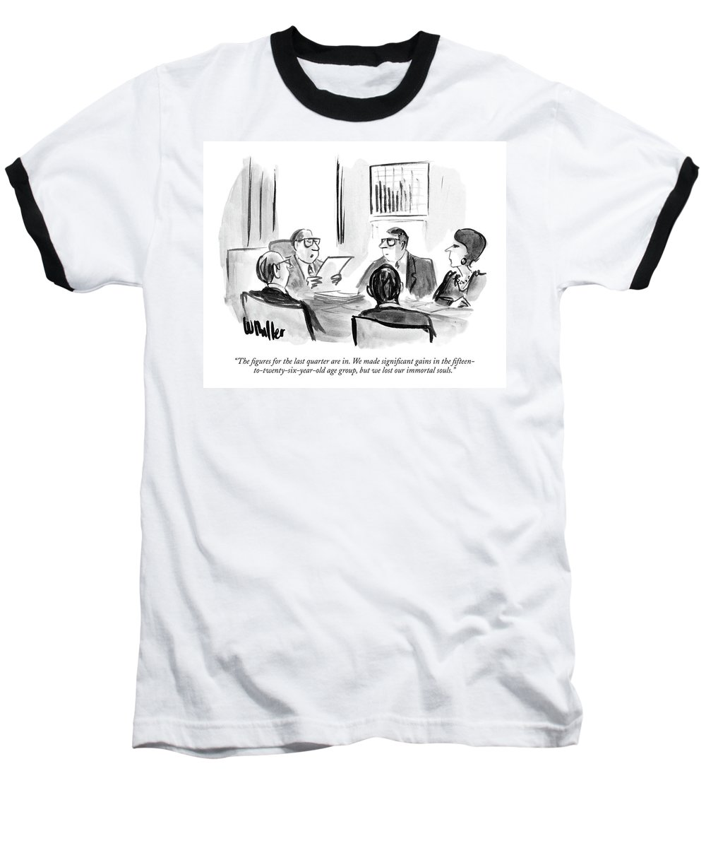 Trends Baseball T-Shirt featuring the drawing The Figures For The Last Quarter Are In. We Made by Warren Miller