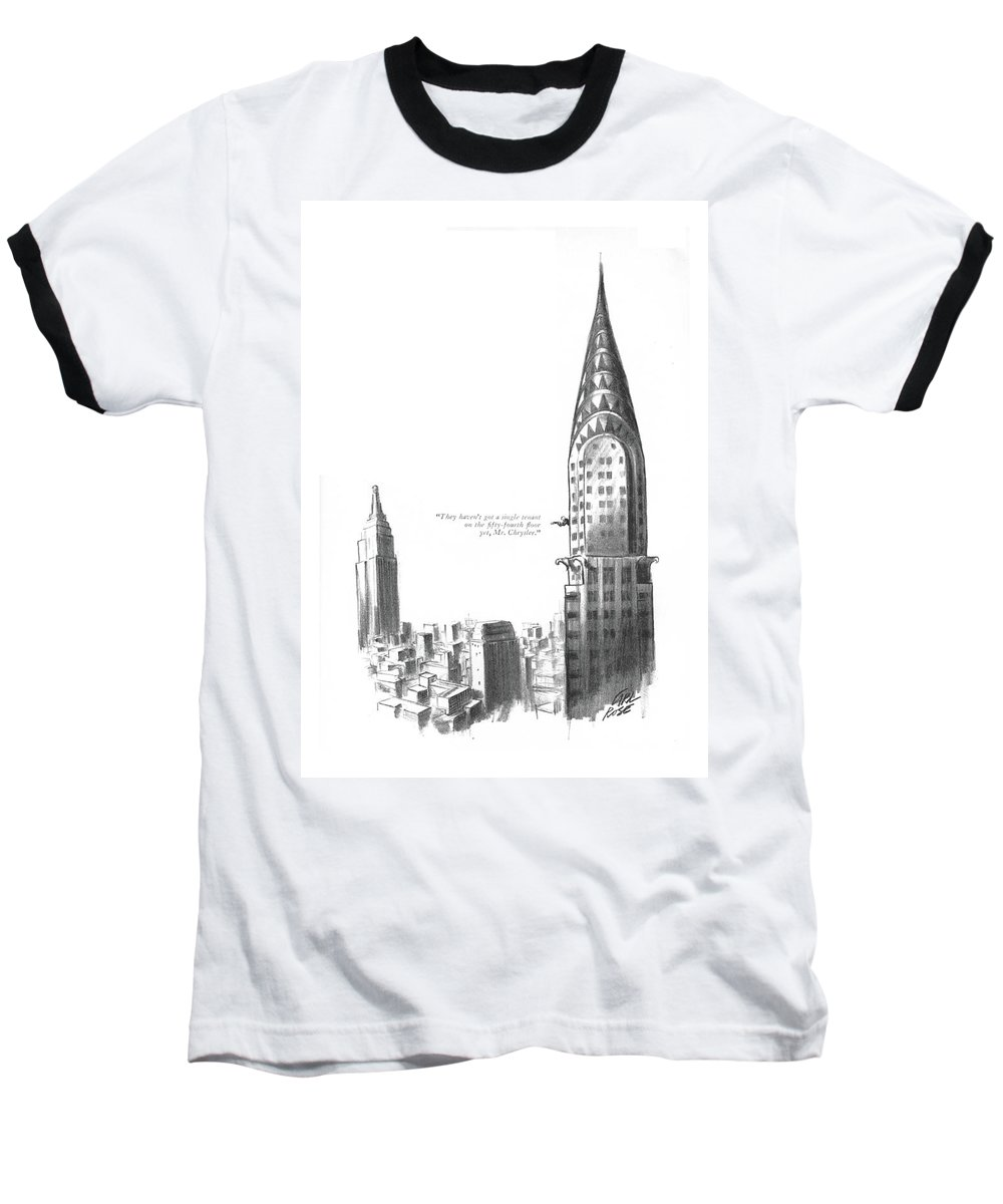 103939 Cro Carl Rose (office Boy With Telescope Reporting About Empire State Building.) About Apartment Apartments Boy Building City Competition Empire Estate ?at Home Homes House Manhattan Neighborhoods New Nyc Of?ce Real Regional Rent Reporting Skyscraper Skyscrapers Spy Spying State Telescope Urban York Baseball T-Shirt featuring the drawing They Haven't Got A Single Tenant by Carl Rose