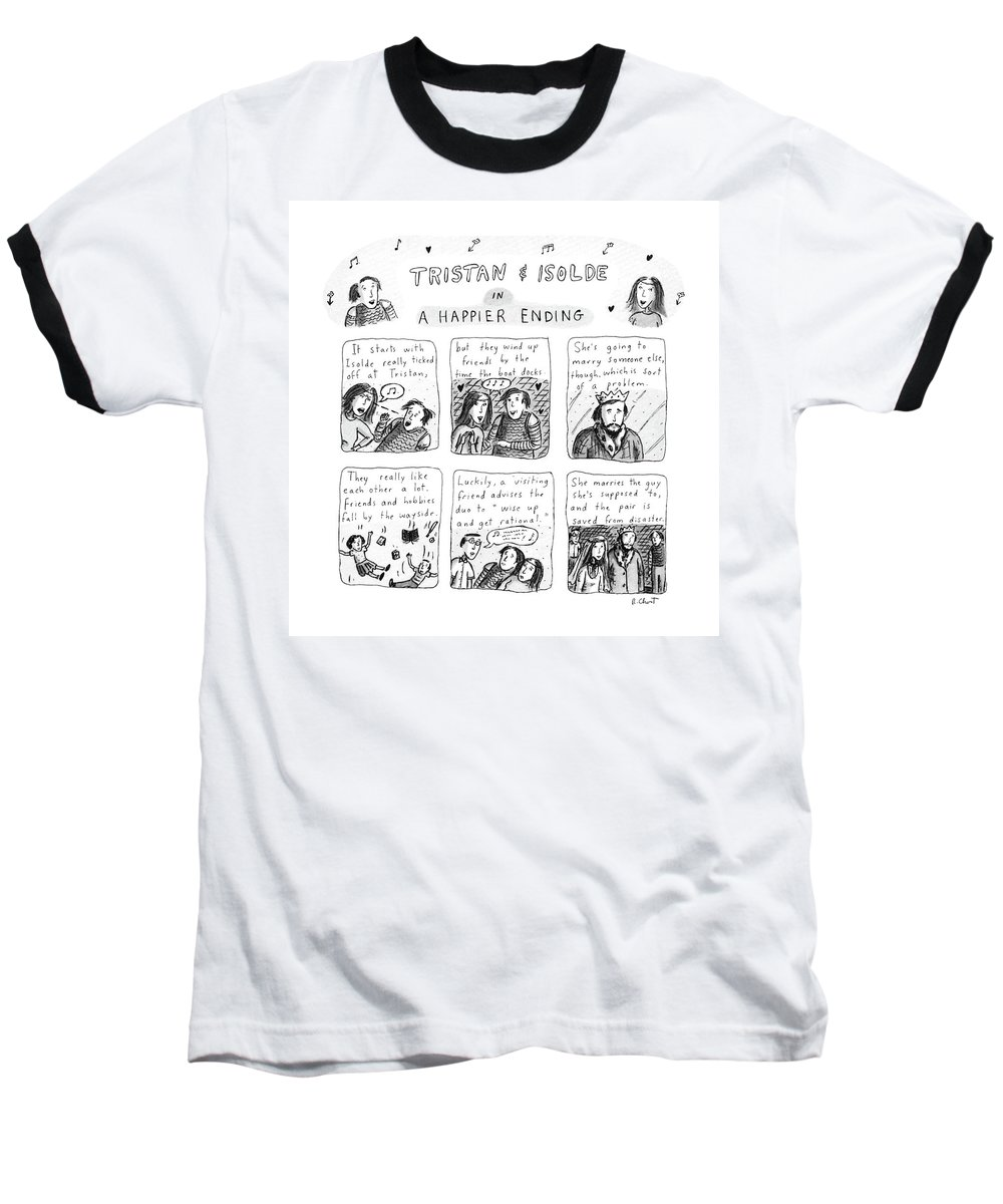 Music Baseball T-Shirt featuring the drawing Tristan & Isolde In A Happier Ending by Roz Chast